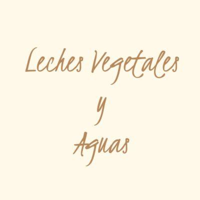 Leches Vegetales y Aguas